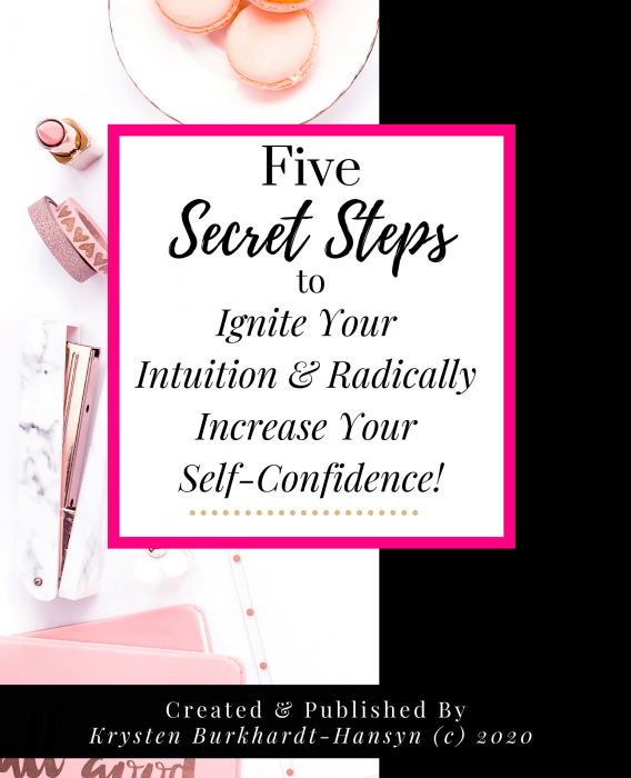NEWEST Five Steps to Developing Intuition and Self Confidence Workbook